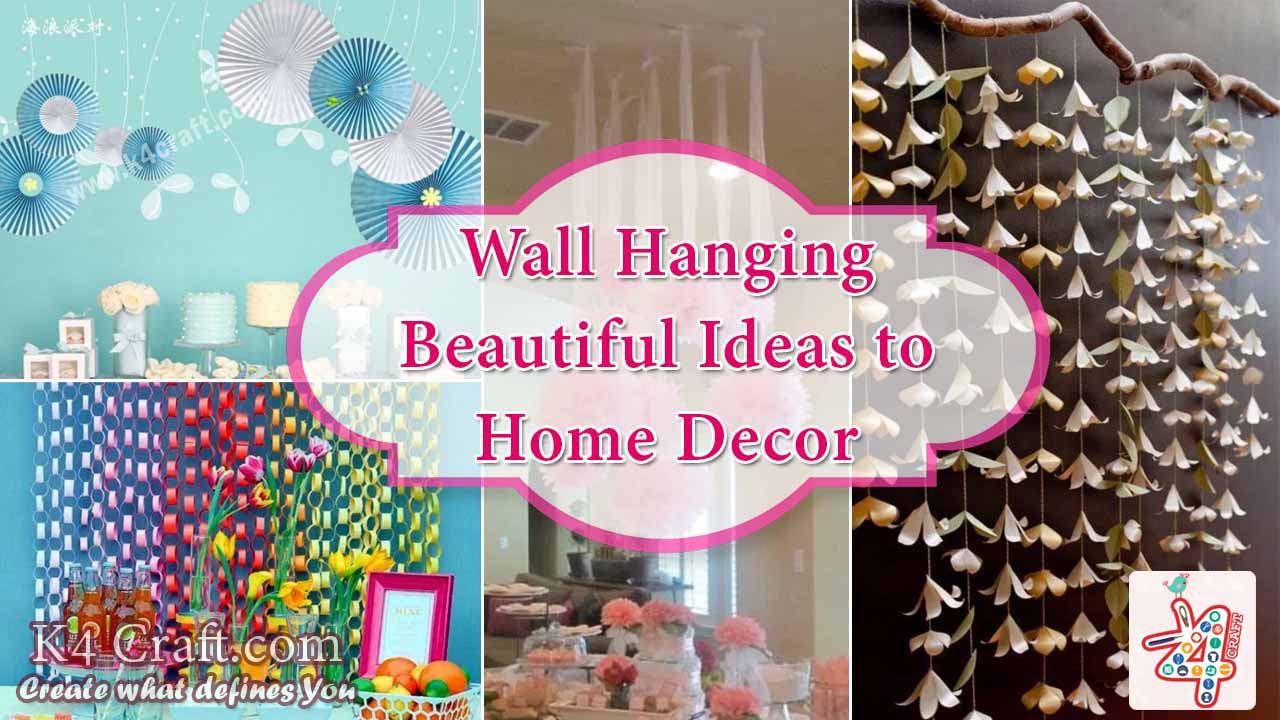 Diy 10 wall hanging ideas to decorate your home k4 craft for How to make home decorations