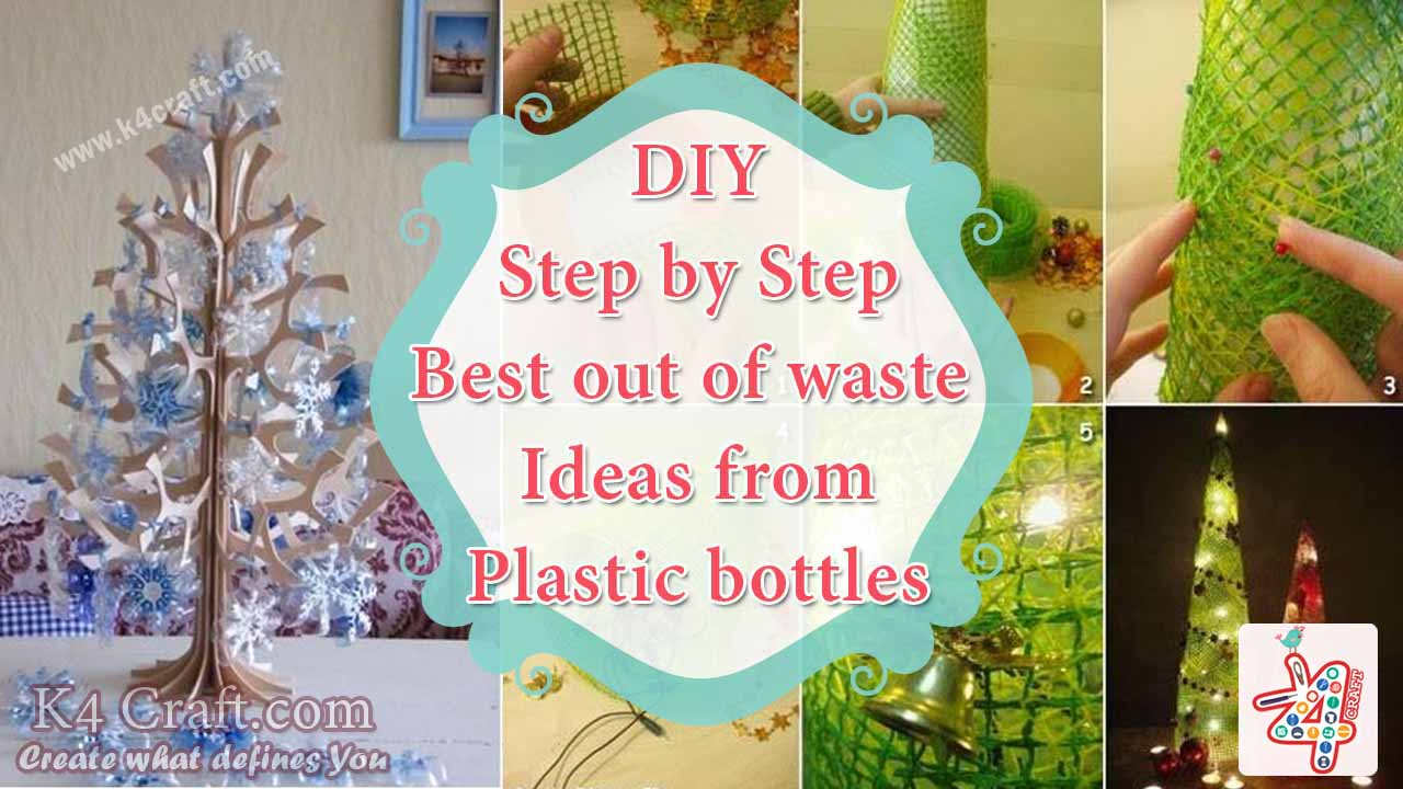 Step by step tutorial best out of waste ideas from for Project of best out of waste