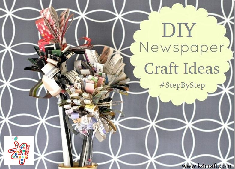 Diy Craft Tutorials From Old Newspapers Magazines Step
