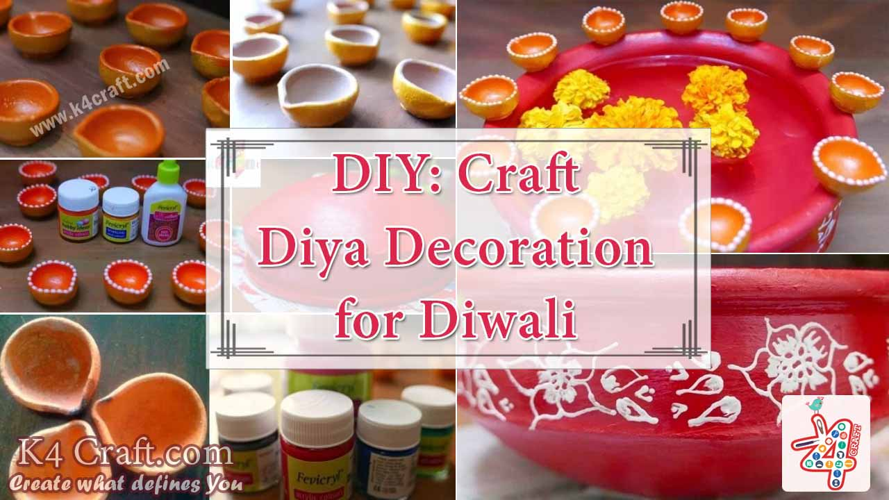 Diy diya decoration for diwali k4 craft for How to make diwali decorations at home
