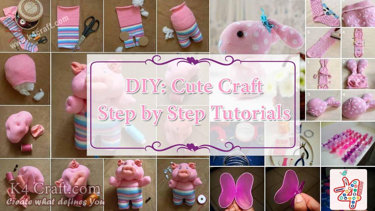 Diy Cute Craft Step By Step Tutorials K4 Craft