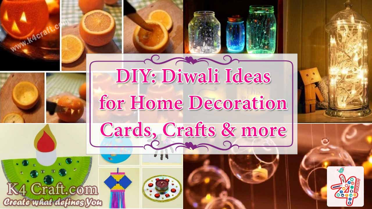 Diy diwali ideas for home decoration cards crafts for Ideas for home decoration on diwali