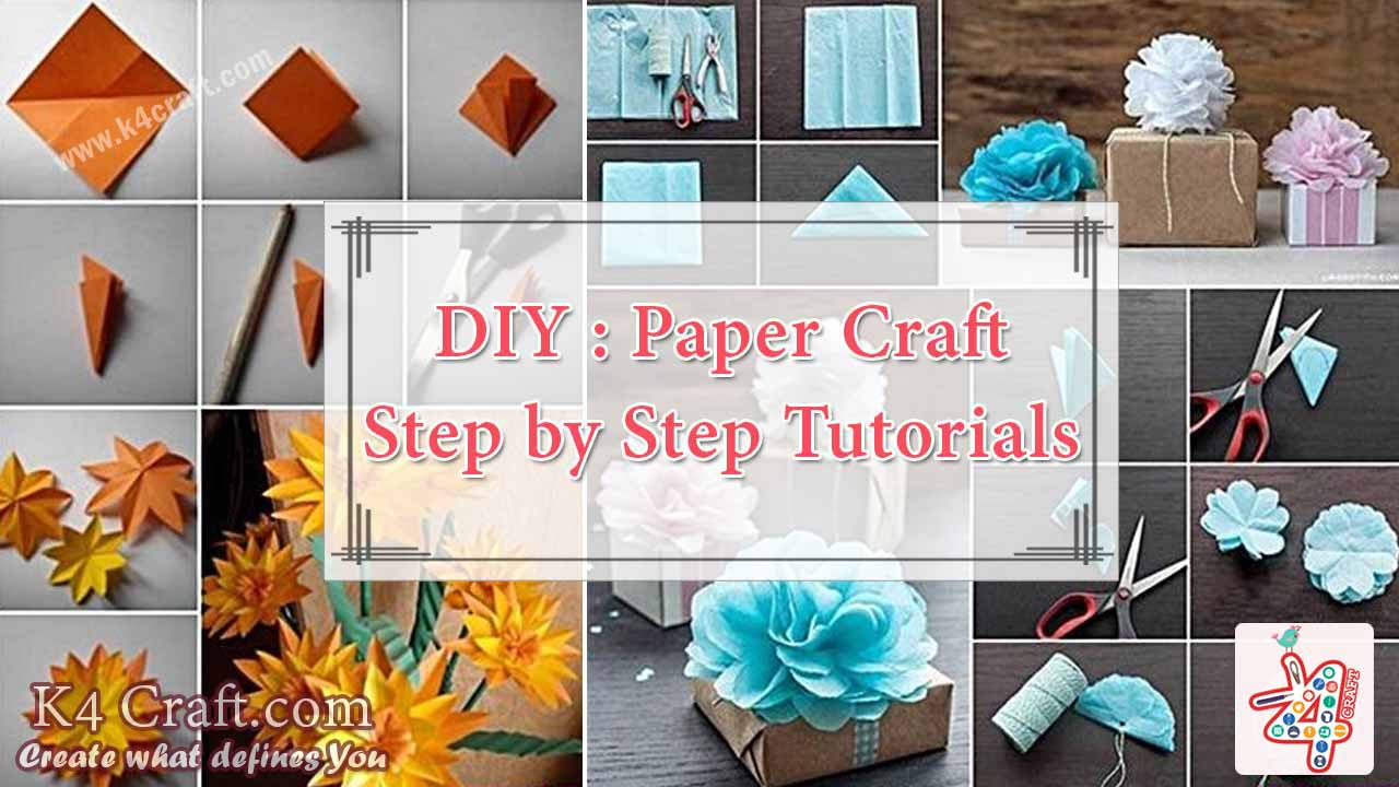 DIY Paper Craft Step By Tutorials