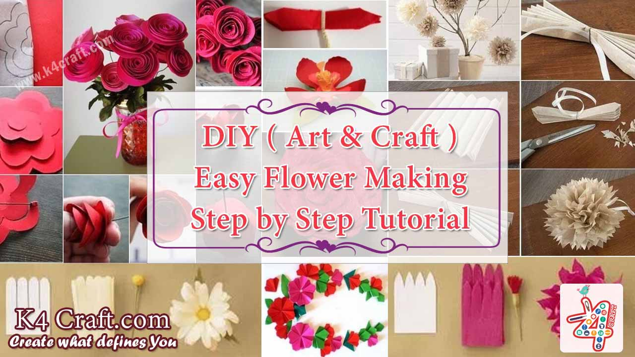 Diy easy flower making step by step tutorial k4 craft for How to make easy crafts step by step