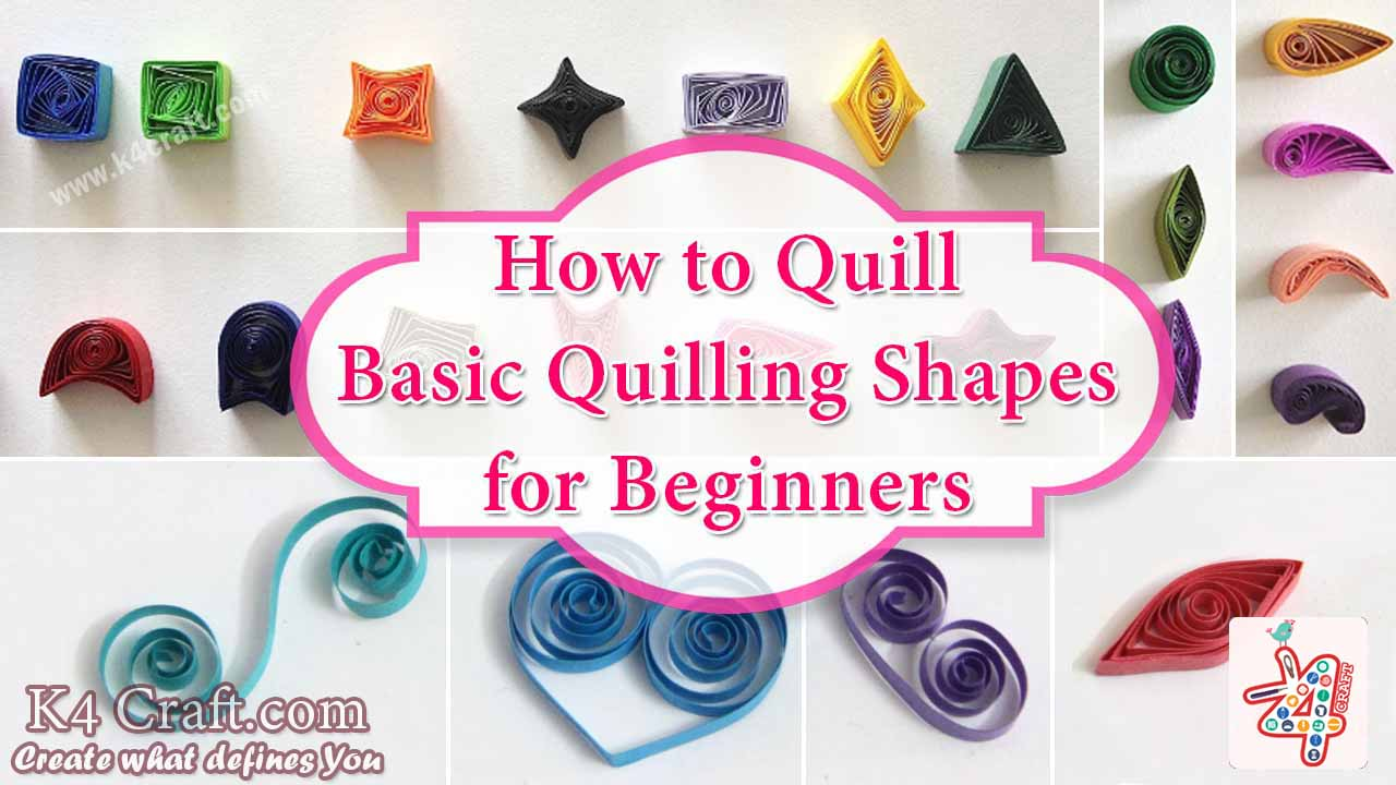 How to quill basic quilling shapes for beginners k4 craft for Quilling how to