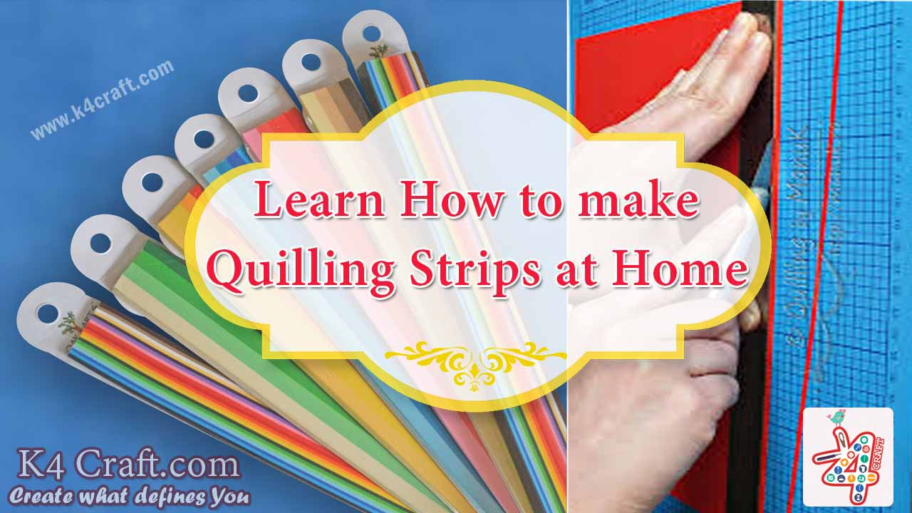 learn how to make quilling strips at home k4 craft