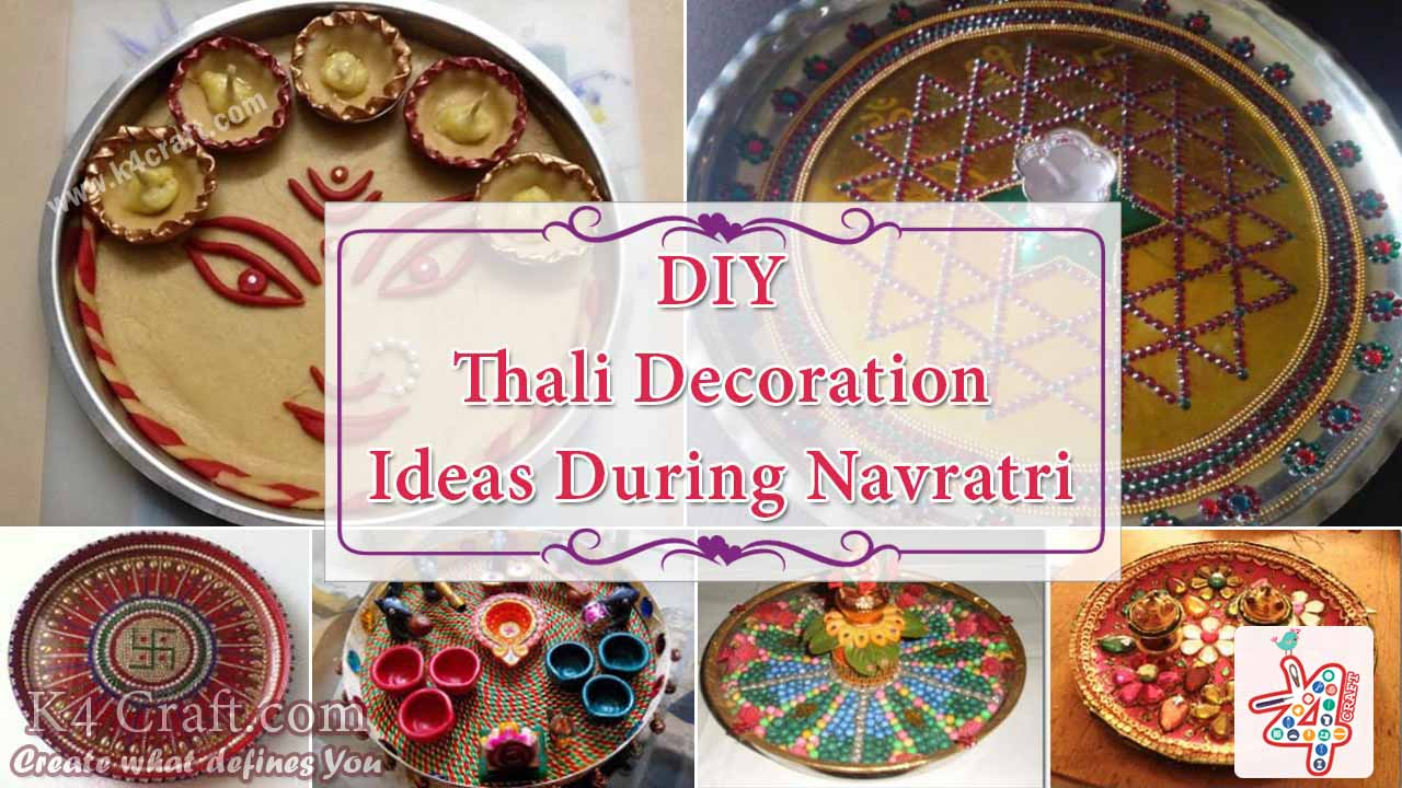 Thali decoration ideas during navratri k4 craft for Navratri decorations at home