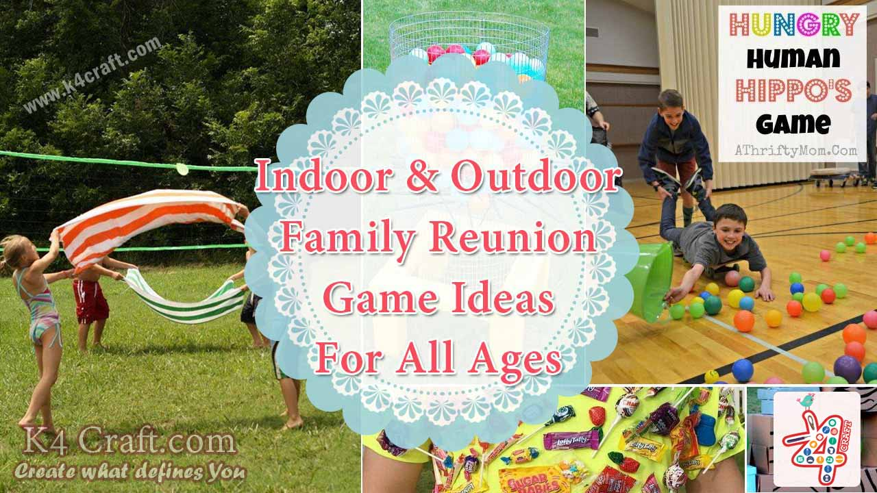 Indoor And Outdoor Family Reunion Game Ideas For All Ages
