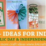 100+ DIY Craft Ideas for India Independence Day and Republic Day
