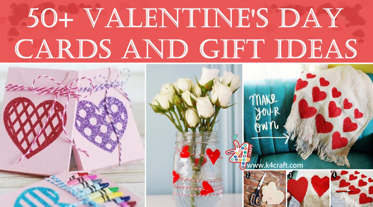 50+ Valentine's Day Handmade Cards and Gift Ideas