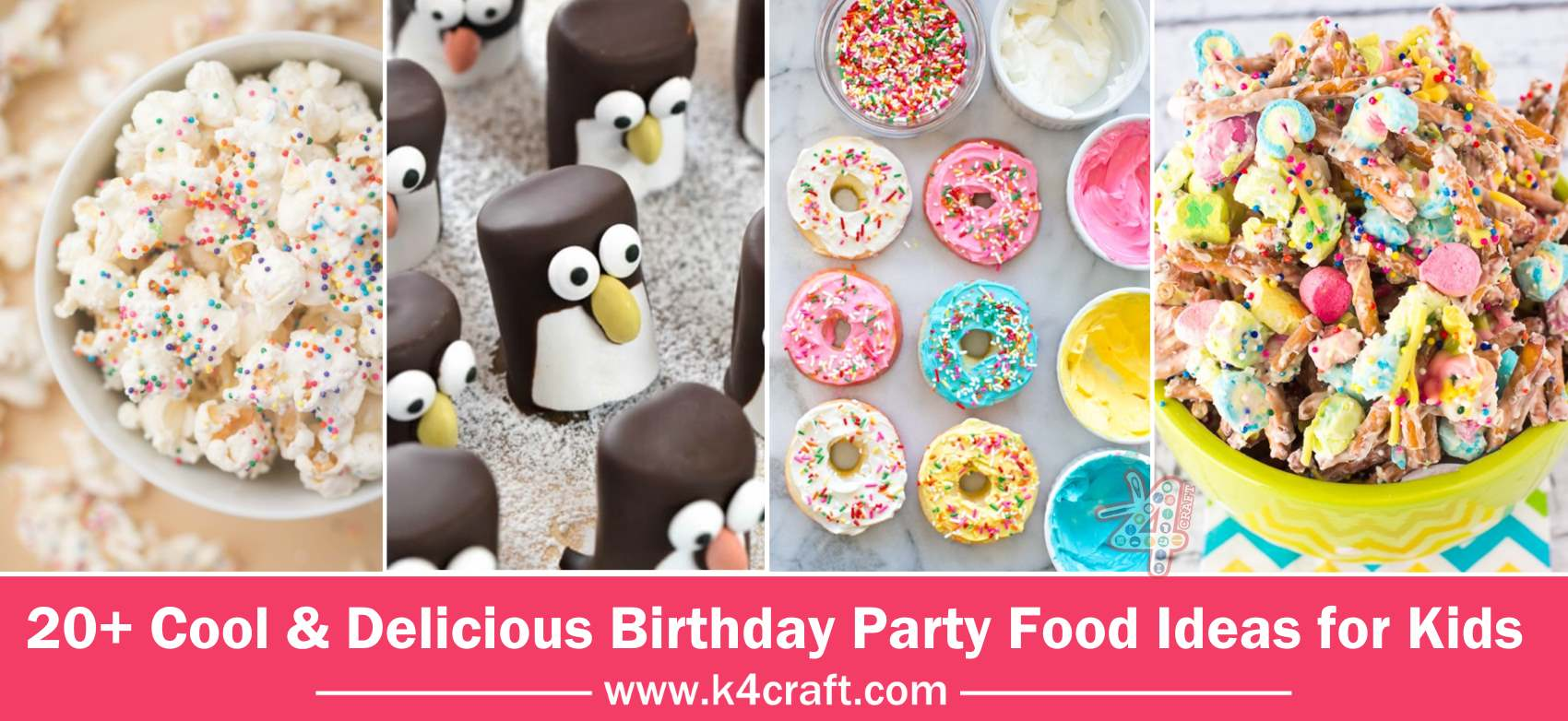 Cool delicious birthday party food ideas for kids k4 craft for Cool food ideas for kids